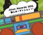 ILLXXXオーディション